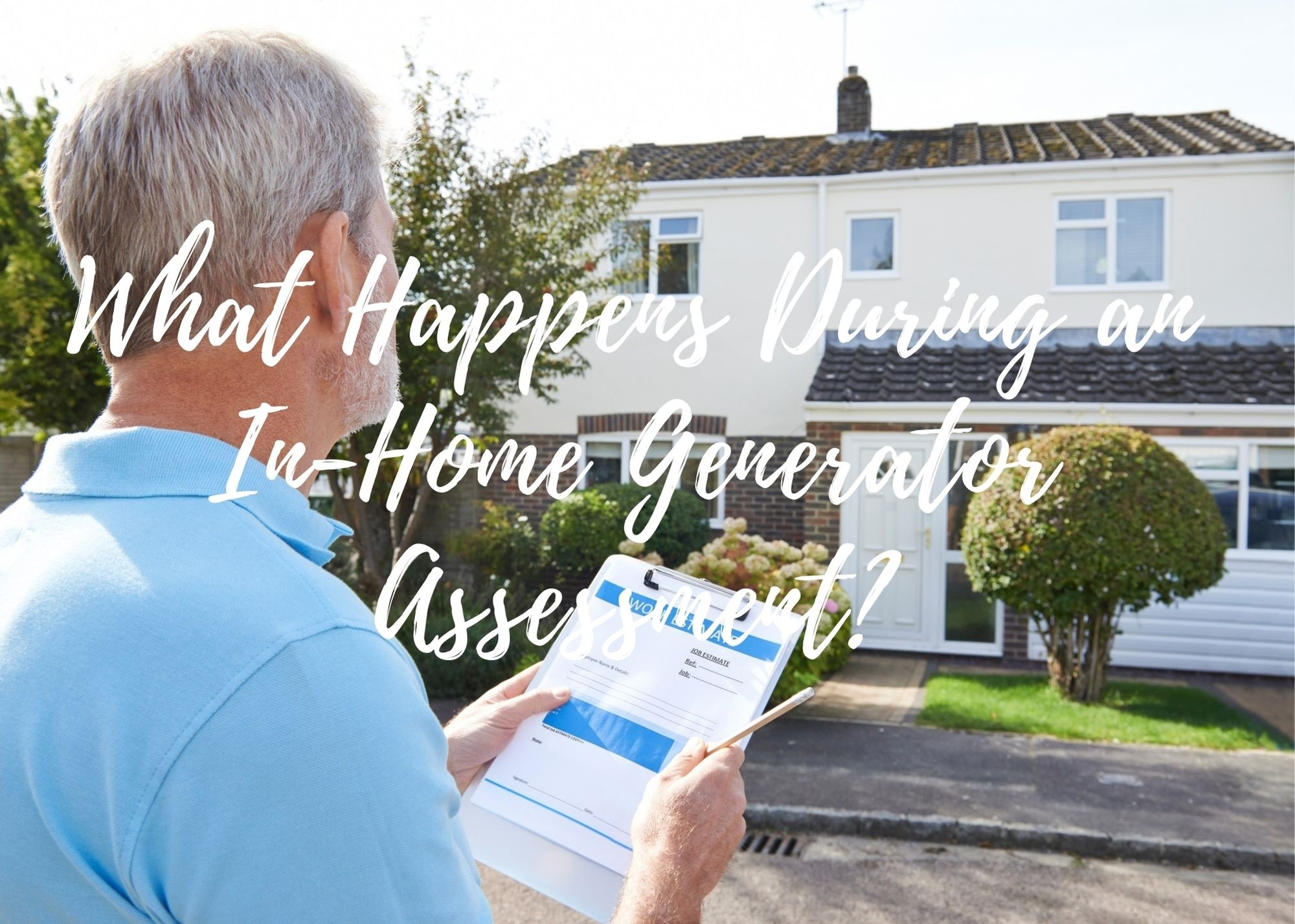 in home generator assessment
